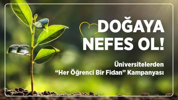 Üniversitelerden fidan bağışı kampanyası